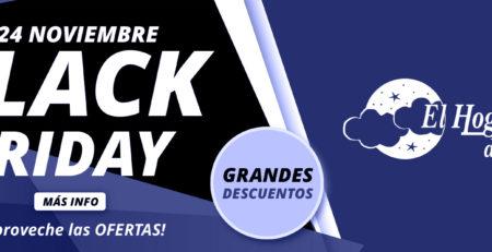Black Friday El Hogar del Descanso